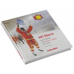"""Livre """" HC Sierre de la faillite à la Swiss League en 6 ans"""""""